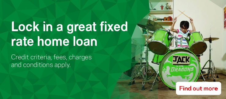 Lock in a great fixed rate home loan