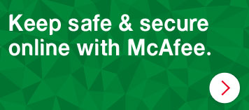 Keep safe and secure online with McAfee