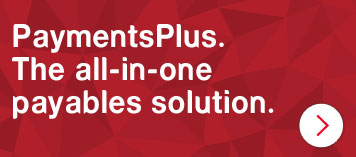 PaymentsPlus. The all-in-one payables solution.